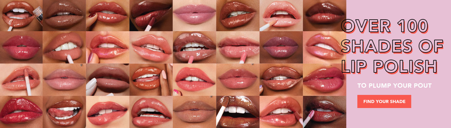 Over 100 Shades to Plump Your Pout.  Find Your Shade.